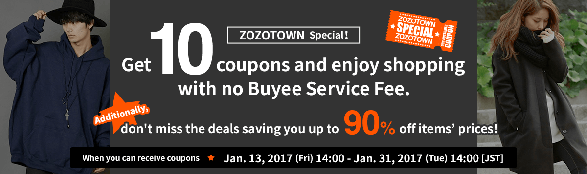 ZOZOTOWN Special! Get 10 coupons and enjoy shopping with no Buyee Service Fee.